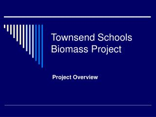 Townsend Schools Biomass Project