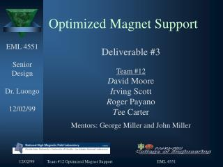 Optimized Magnet Support