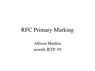 RFC Primary Marking