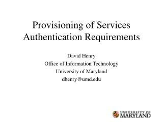 Provisioning of Services  Authentication Requirements