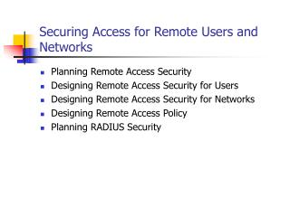 Securing Access for Remote Users and Networks