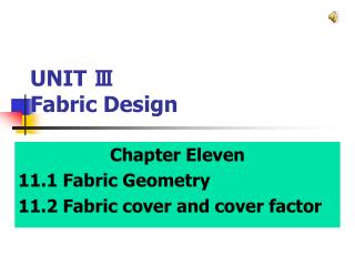 UNIT Ⅲ  Fabric Design