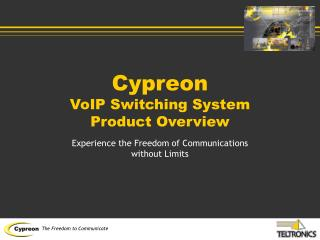 Cypreon  VoIP Switching System Product Overview
