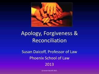 Apology, Forgiveness & Reconciliation
