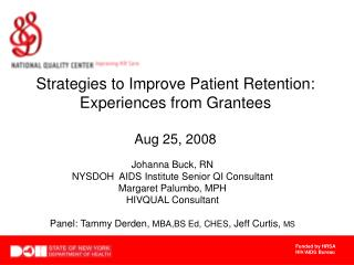 Strategies to Improve Patient Retention: Experiences from Grantees Aug 25, 2008