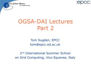 OGSA-DAI Lectures Part 2