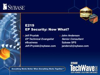 E219  EP Security: Now What?