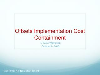 Offsets Implementation Cost Containment