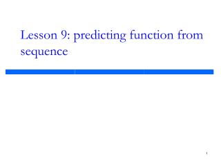 Lesson 9: predicting function from sequence