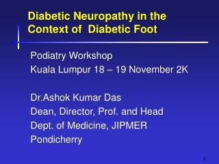 Diabetic Neuropathy in the Context of  Diabetic Foot