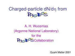 Charged-particle dN/d h  from PHOBOS
