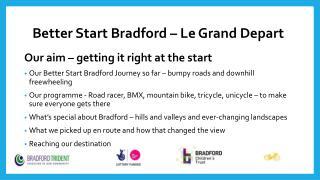 Better Start Bradford – Le Grand Depart