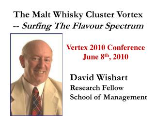 The Malt Whisky Cluster Vortex --  Surfing The Flavour Spectrum