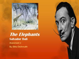 The Elephants Salvador  Dali