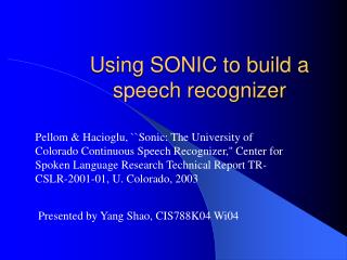 Using SONIC to build a speech recognizer