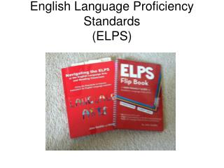 English Language Proficiency Standards (ELPS)