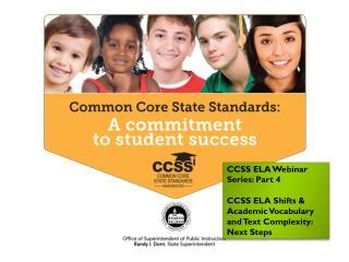CCSS ELA Webinar Series: Part 4