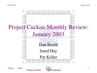 Project Cuckoo Monthly Review: January 2003