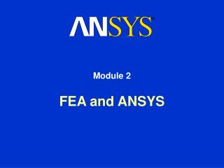 FEA and ANSYS