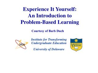 Experience It Yourself: An Introduction to Problem-Based Learning