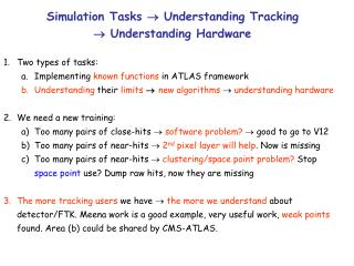 Simulation Tasks    Understanding Tracking    Understanding Hardware