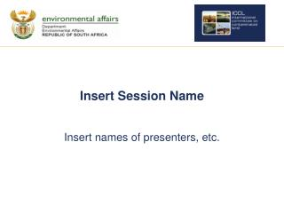 Insert Session Name