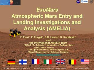 ExoMars Atmospheric Mars Entry and Landing Investigations and Analysis (AMELIA)