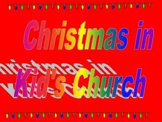 Christmas in Kid's Church