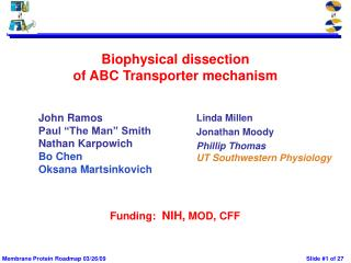 Biophysical dissection  of ABC Transporter mechanism