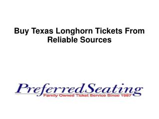 Buy Texas Longhorn Tickets From Reliable Sources
