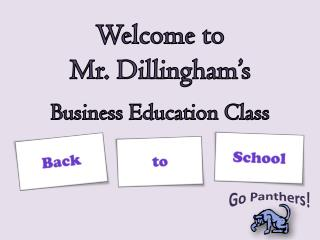 Welcome to  Mr. Dillingham's