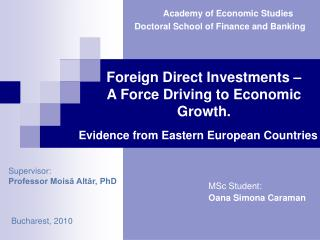 Foreign Direct Investments –  A Force Driving to Economic Growth.