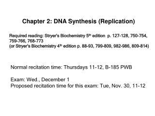 Chapter 2: DNA Synthesis (Replication)