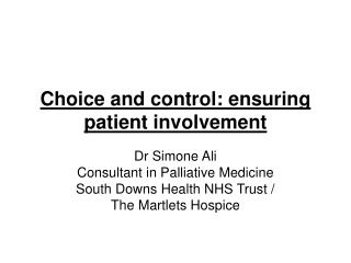 Choice and control: ensuring patient involvement