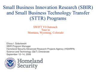 Small Business Innovation Research (SBIR) and Small Business Technology Transfer (STTR) Programs