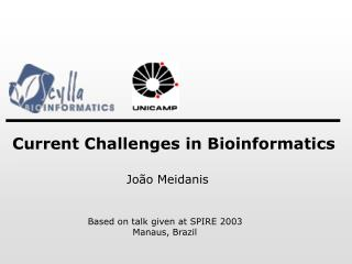 Current Challenges in Bioinformatics