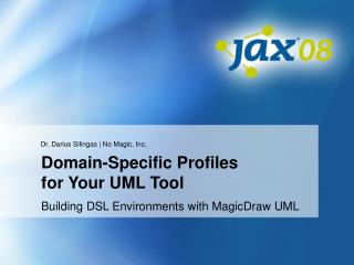 Domain-Specific Profiles for Your UML Tool