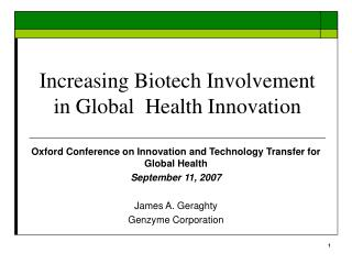 Increasing Biotech Involvement in Global  Health Innovation
