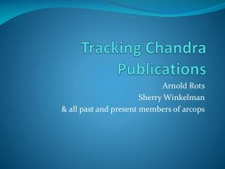 Tracking Chandra Publications