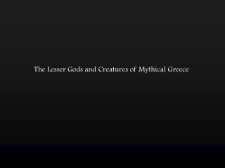 Creatures and Beasts of Greek Mythology