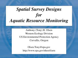 Spatial Survey Designs for Aquatic Resource Monitoring