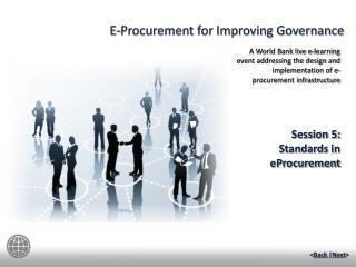Session  5:   Standards in eProcurement