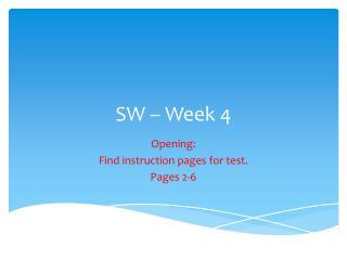 SW – Week 4