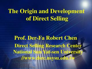 The Origin and Development  of Direct Selling