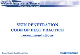 SKIN PENETRATION  CODE OF BEST PRACTICE recommendations