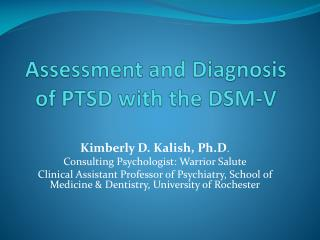 Assessment and Diagnosis of PTSD with the DSM-V