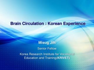 Brain Circulation : Korean Experience