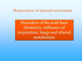 Homeostasis of internal enviroment
