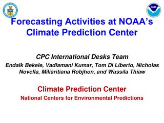 Forecasting Activities at NOAA's Climate Prediction Center
