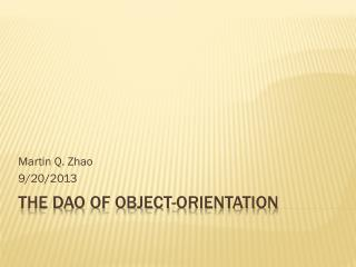 The Dao of Object-Orientation
